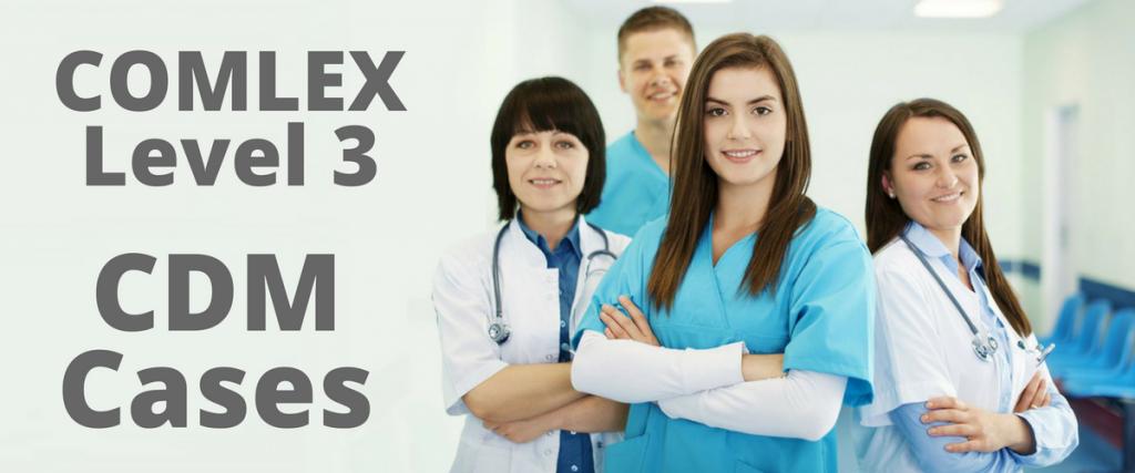 COMLEX Level 3 CDM Cases